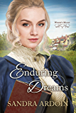 Enduring Dreams (Widow's Might Series Book 1)