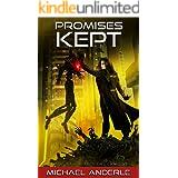 Promises Kept (The Kurtherian Endgame Book 9)