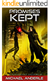 Promises Kept (The Kurtherian Endgame Book 9)