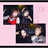 F.A.M.E / Look at Me(TYPE-A)