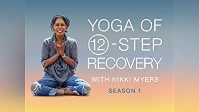 Yoga of 12-Step Recovery