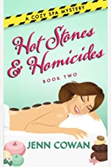 Hot Stones & Homicides (A Cozy Spa Mystery Book 2) Kindle Edition