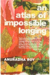 An Atlas Of Impossible Longing Paperback