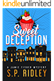 Sweet Deception (Jamie Fisher Mysteries Book 1)