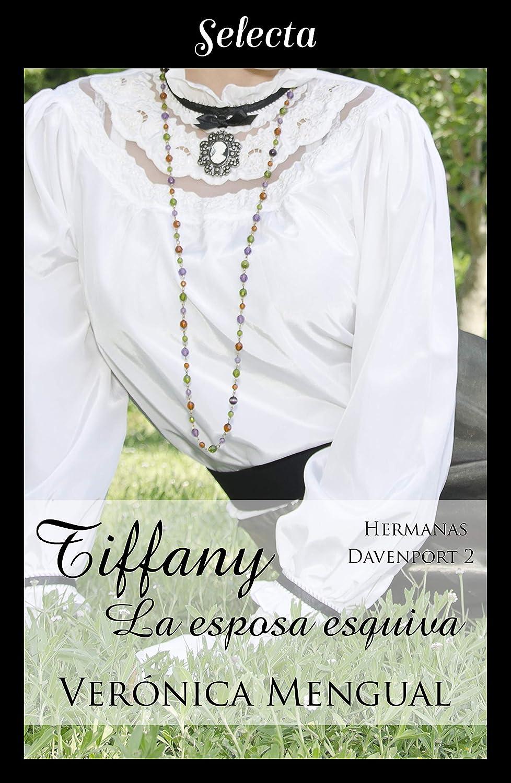 Tiffany, la esposa esquiva (Trilogía Hermanas Davenport 2) eBook ...