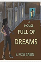 A House Full of Dreams Kindle Edition