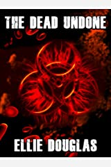 The Dead Undone Kindle Edition