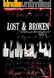 Lost & Broken (LIttlemoon Investigations Book 2)