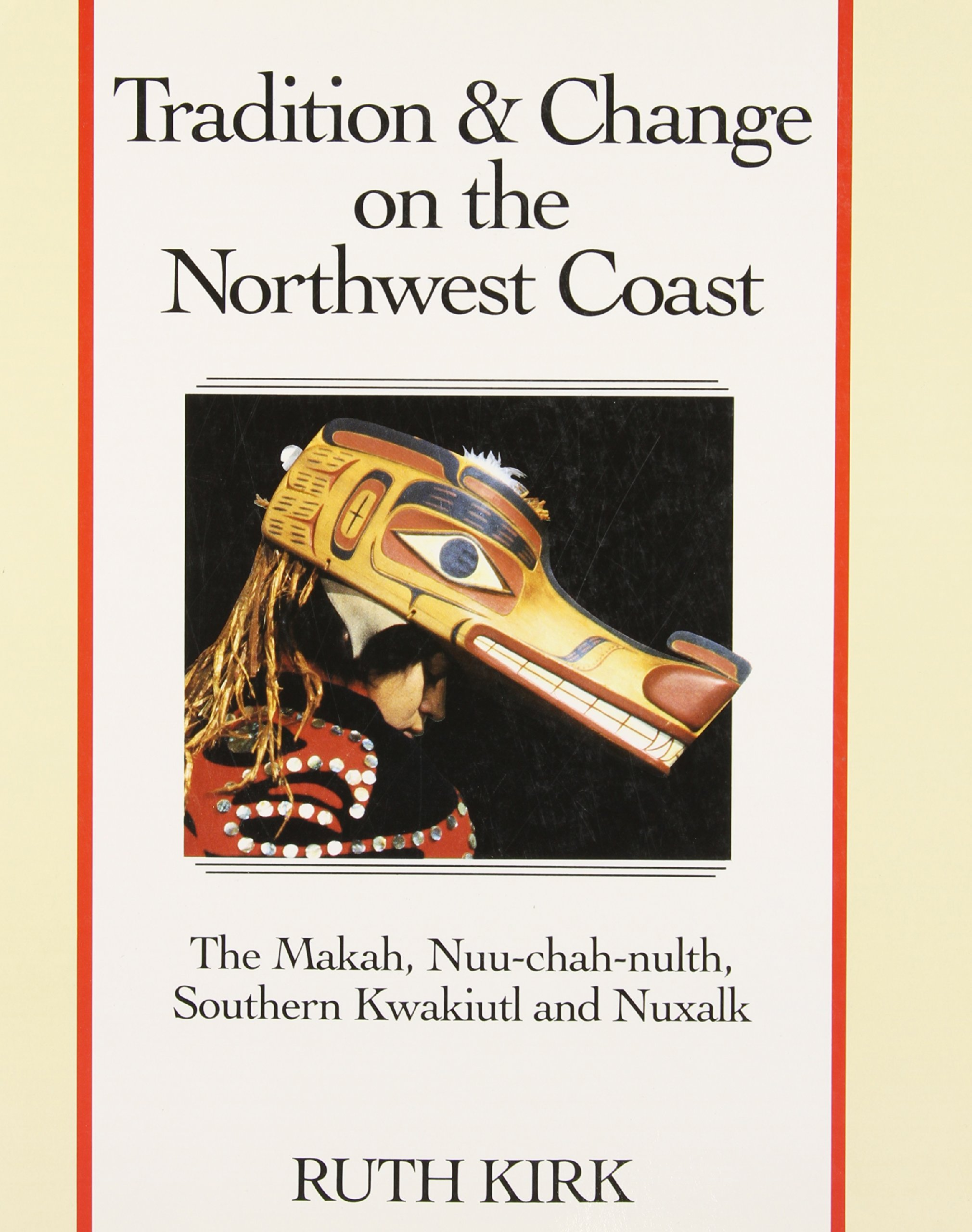 tradition and change on the northwest coast the makah nuu chah