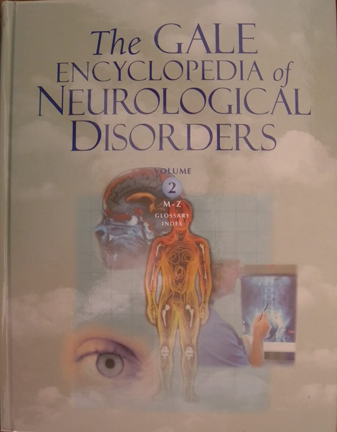 Amazon com: The Gale Encyclopedia of Neurological Disorders