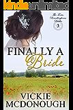 Finally a Bride (Texas Boardinghouse Brides Book 3)