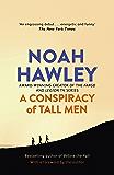 A Conspiracy of Tall Men