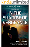 In the Shadow of Vengeance (Shadows and Light Book 5)