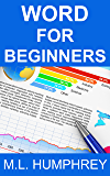 Word for Beginners (Word Essentials Book 1)