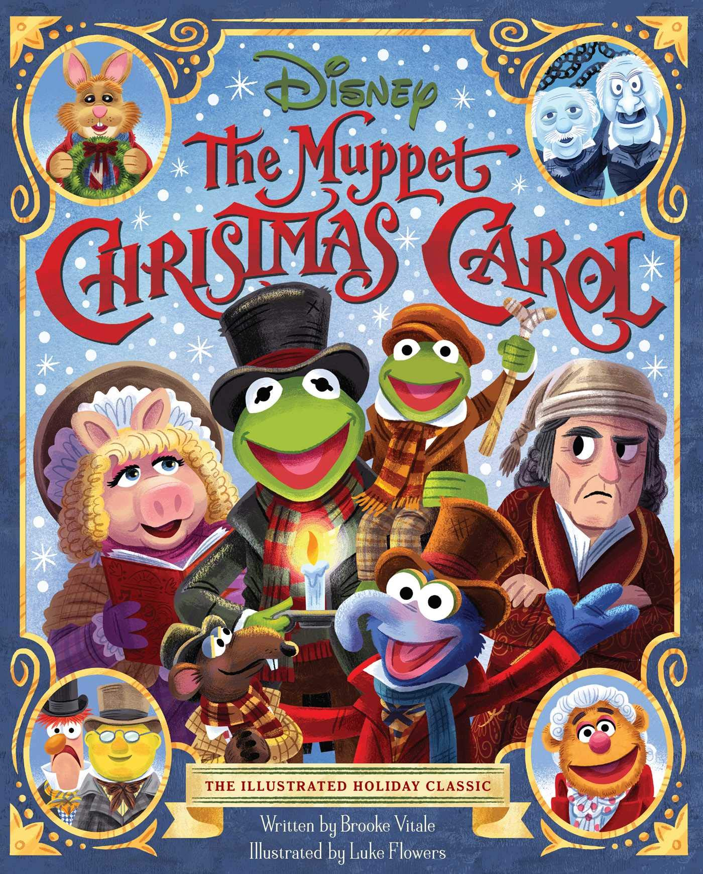 The Muppet Christmas Carol.The Muppet Christmas Carol The Illustrated Holiday Classic