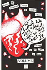 What We Talk About When We Talk About It (Riff Book 3) Kindle Edition