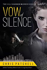 Vow of Silence (The Jill Shannon Murder Series Book 2) Kindle Edition