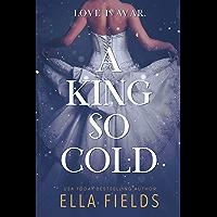 A King So Cold (Royals Book 1)