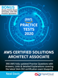 AWS Certified Solutions Architect Associate Practice Tests 2020: 390 AWS Practice Exam Questions with Answers & detailed Explanations (English Edition)