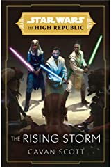 Star Wars: The Rising Storm (The High Republic) (Star Wars: The High Republic Book 2) Kindle Edition
