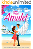 The Amulet: A Greek summer holiday romance with angels to read on the beach