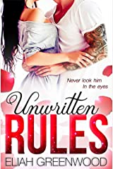 Unwritten Rules: A High School Bully Romance (The Unwritten Rules Series Book 1) Kindle Edition