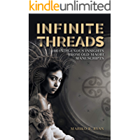 INFINITE THREADS: 100 Indigenous Insights from Old Maori Manuscripts
