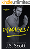 Damaged!: A Walker Brothers Novel: (The Walker Brothers Book 3) (English Edition)