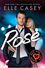 Rose (Red Hot Love Book 3) Kindle Edition