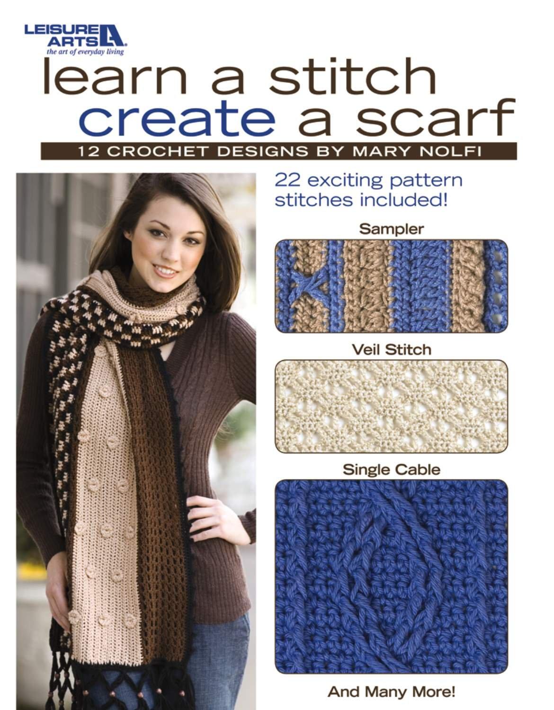 Download Learn A Stitch Create A Scarf  (Leisure Arts #4518) pdf epub