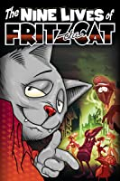 Nine Lives of Fritz the Cat