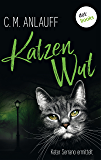 Katzenwut: Kater Serrano ermittelt