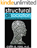 Structural Dissociation: A Proposed Modification of the Theory