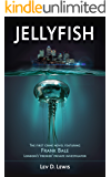 Jellyfish: The first crime novel featuring Frank Bale, London's 'premier' private investigator (A Frank Bale Book, Book 1)
