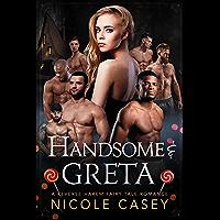 Handsome & Greta: A Reverse Harem Fairy Tale Romance (Seven Ways to Sin Book 3) (English Edition)