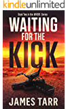 Waiting For The Kick: Whorl Book Two