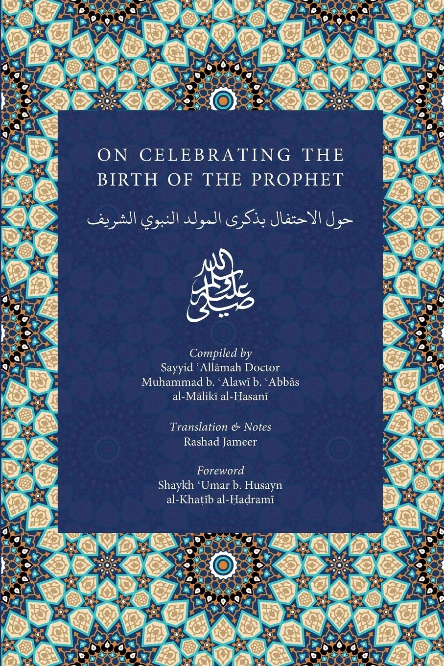 On Celebrating The Birth Of The Prophet  IGI Enrichment Series