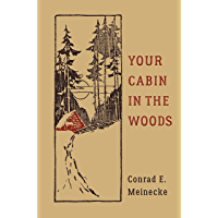 Your Cabin in the Woods (Classic Outdoors) (English