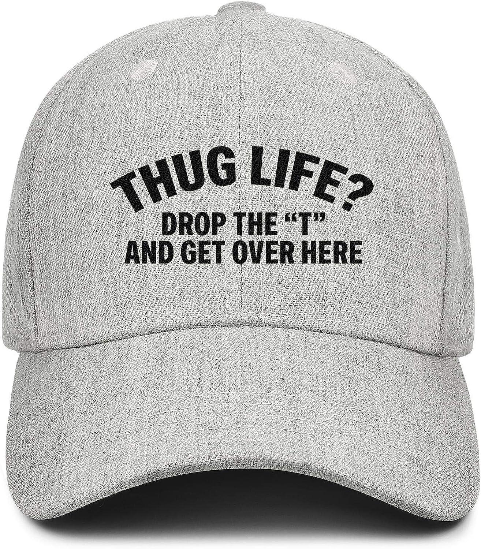 Thug Life Drop The T and Get Over HereUnisex BaseballWool Cap Adjustable SnapbackSun Hat