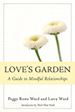 Love's Garden: A Guide to Mindful Relationships