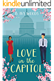 Love In The Capitol: A Contemporary Romance Novella (In The Capitol Series Book 0)