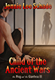 Child of the Ancient Wars