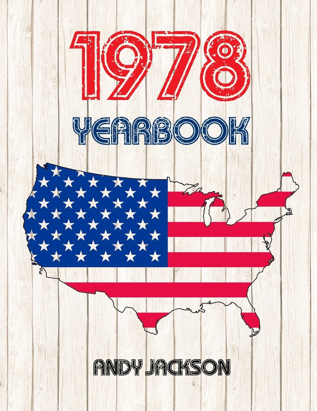 Download 1978 U.S. Yearbook: Interesting original book full of facts and figures from 1978 - Unique birthday gift or anniversary present idea! PDF