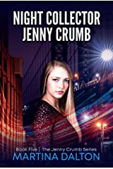 Night Collector: Jenny Crumb (The Jenny Crumb Series Book 5) Kindle Edition