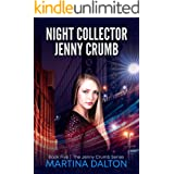 Night Collector: Jenny Crumb (The Jenny Crumb Series Book 5)