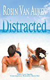 Distracted: When Love Speaks Contemporary Romance