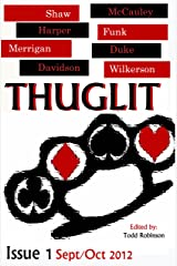 THUGLIT Issue One Kindle Edition