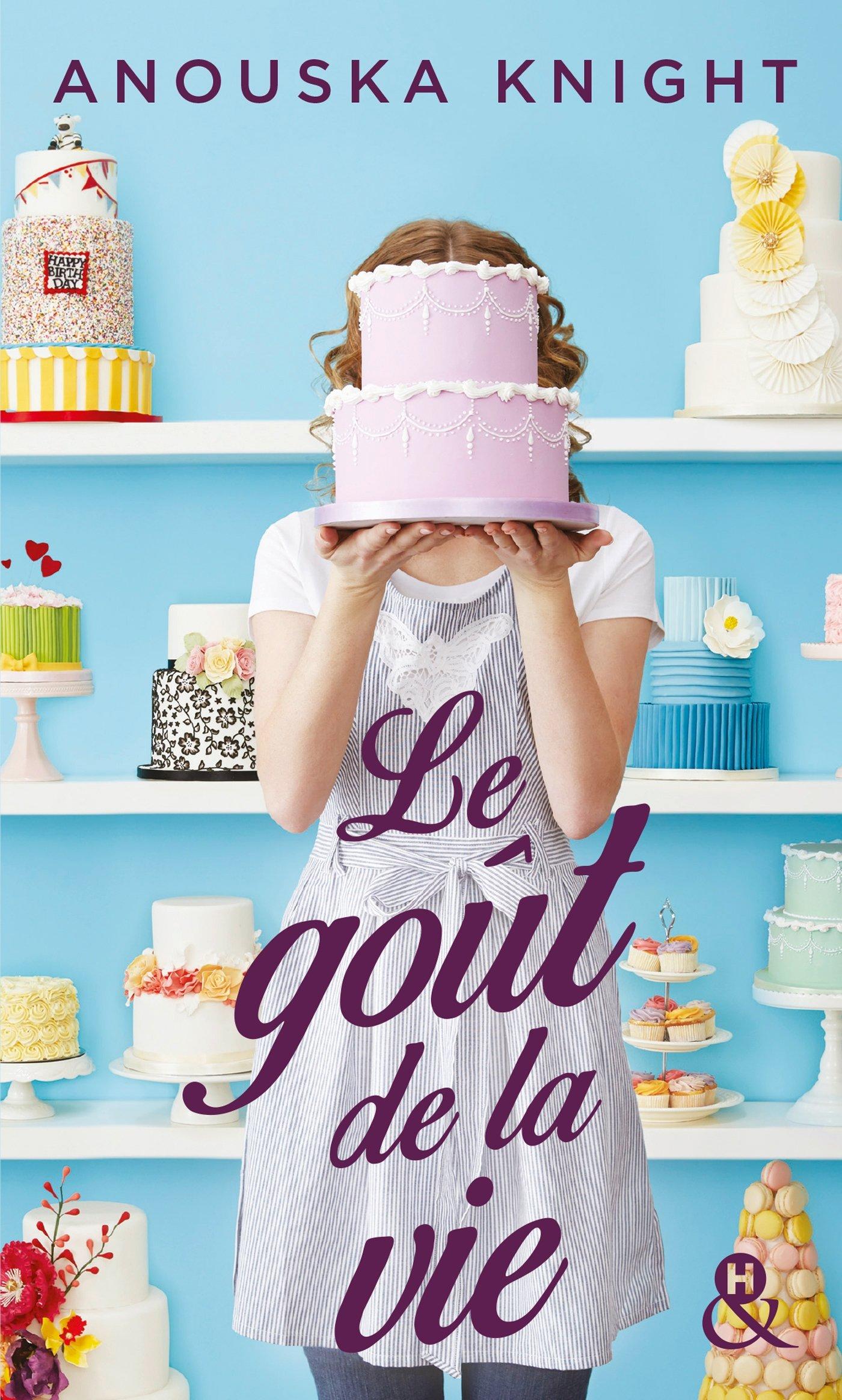 Le goût de la vie Poche – 1 juin 2016 Anouska Knight Editions Harlequin 2280360985 Comédie sentimentale