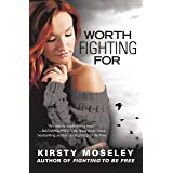 Worth Fighting For