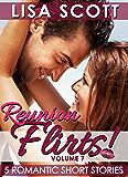 Reunion Flirts! 5 Romantic Short Stories (The Flirts! Short Stories Collections Book 7)